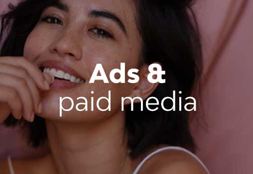 Ads and Paid media