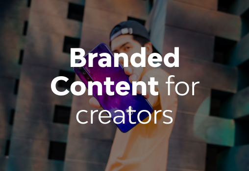 Branded Content for creators